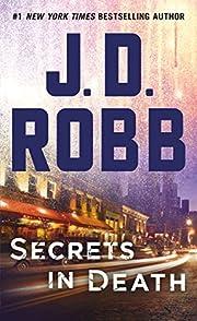 Secrets in Death: An Eve Dallas Novel (In…