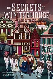 The Secrets of Winterhouse (Winterhouse, 2)…
