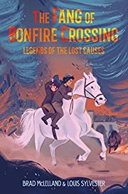 The Fang of Bonfire Crossing: Legends of the…
