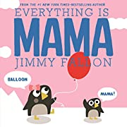Everything Is Mama de Jimmy Fallon