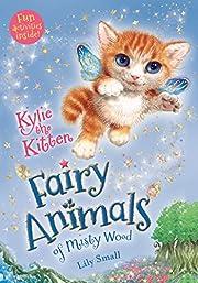 Kylie the Kitten (Fairy Animals of Misty…
