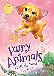 Penny the Puppy: Fairy Animals of Misty Wood…