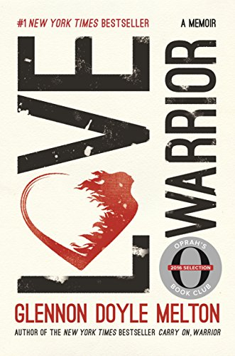 Love Warrior by Glennon Doyle