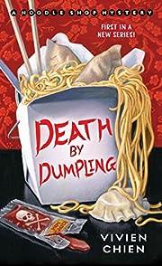Death by Dumpling: A Noodle Shop Mystery av…