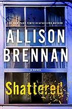 Shattered: A Novel (Max Revere Novels) by…