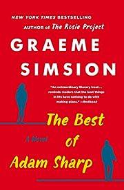 The Best of Adam Sharp: A Novel de Graeme…