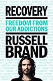 Twelve : freedom from our addictions / Russell Brand