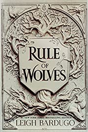 Rule of Wolves (King of Scars Duology, 2) de…