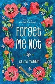 Forget Me Not av Ellie Terry