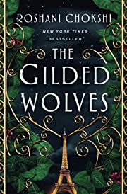 The Gilded Wolves: A Novel (The Gilded…
