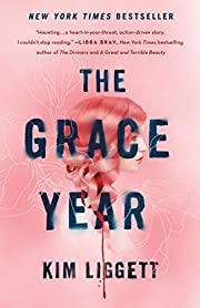 The Grace Year: A Novel por Kim Liggett