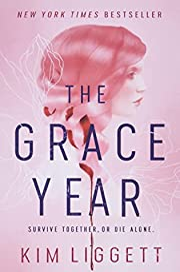 Grace Year – tekijä: Kim Liggett