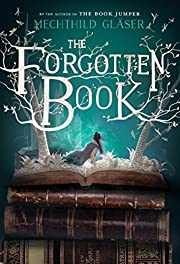 The Forgotten Book por Mechthild Gläser