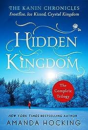 Hidden Kingdom: The Kanin Chronicles: The…