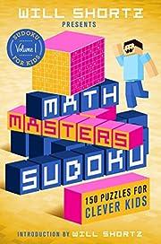 Will Shortz Presents Math Masters Sudoku:…