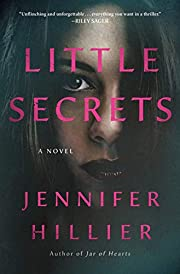 Little Secrets: A Novel – tekijä:…