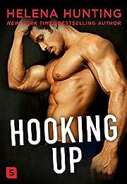 Hooking Up: A Novel – tekijä: Helena…