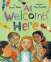 All Welcome Here af James Preller