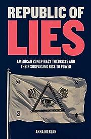 Republic of Lies: American Conspiracy…