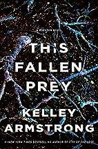 This Fallen Prey: A Rockton Novel (Casey…