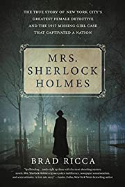Mrs. Sherlock Holmes: The True Story of New…