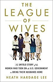 The League of Wives: The Untold Story of the…