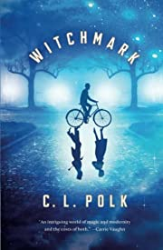 Witchmark (The Kingston Cycle (1)) by C. L.…