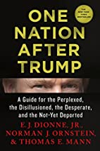 One Nation After Trump: A Guide for the…