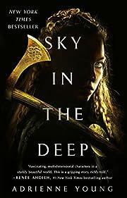 Sky in the Deep (Sky and Sea, 1) de Adrienne…