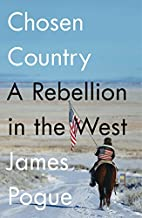 Chosen Country: A Rebellion in the West by…
