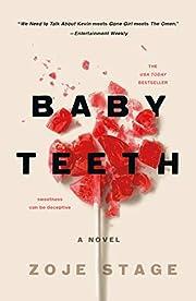 Baby Teeth: A Novel av Zoje Stage