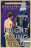 Bright young dead / Jessica Fellowes