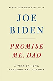 Promise Me, Dad: A Year of Hope, Hardship,…