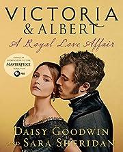 Victoria & Albert: A Royal Love Affair de…