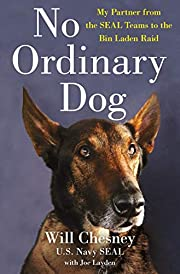 No Ordinary Dog: My Partner from the SEAL…