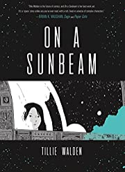 On a Sunbeam por Tillie Walden