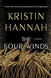 The Four Winds: A Novel de Kristin Hannah
