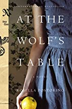 At the Wolf's Table: A Novel by Rosella…
