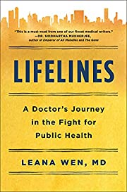 Lifelines: A Doctor's Journey in the Fight…