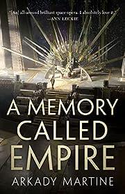 A Memory Called Empire (Teixcalaan, 1) de…