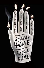 Middlegame – tekijä: Seanan McGuire