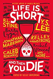 Life Is Short and Then You Die: Mystery…