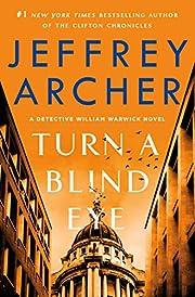 Turn a Blind Eye: A Detective William…
