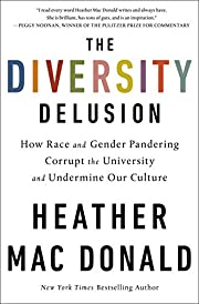 The Diversity Delusion: How Race and Gender…