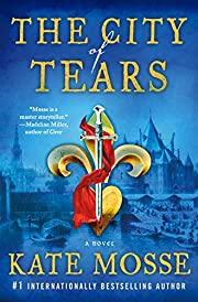 The City of Tears: A Novel (The Burning…