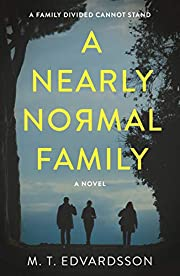 A Nearly Normal Family: A Novel af M.T.…