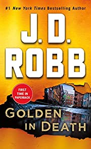 Golden in Death: An Eve Dallas Novel (In…