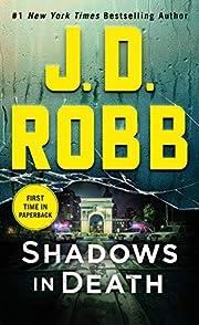 Shadows in Death: An Eve Dallas Novel (In…