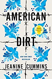 American Dirt (Oprah's Book Club): A…