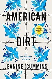 American Dirt (Oprah's Book Club): A Novel…